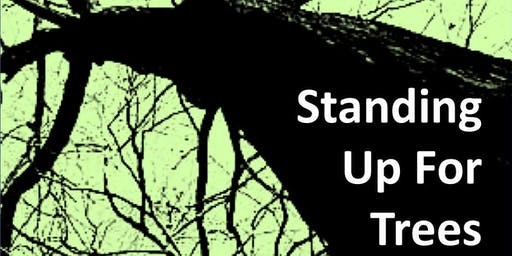 Standing Up for Trees