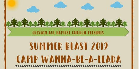 "Summer Blast 2019  Camp ""Wanna-Be-A-Leada"" tickets"