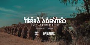 Ruta Arquitectónica: Camino Real De Tierra Adentro