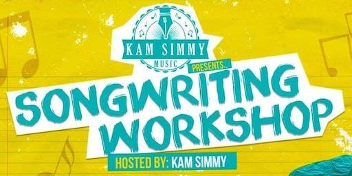 Songwriting Workshop w/Kam Simmy!