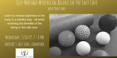 July 10th  Self Massage Myofascial Release with Tracy in the salt cave