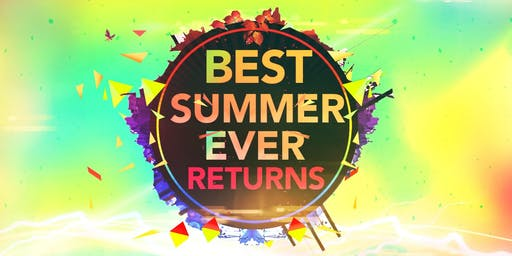 Best Summer Ever Returns