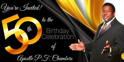 Apostle  P. F. Chambers 50th Birthday