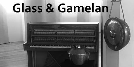 Glass & Gamelan tickets