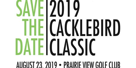 2nd Annual Cacklebird Classic tickets