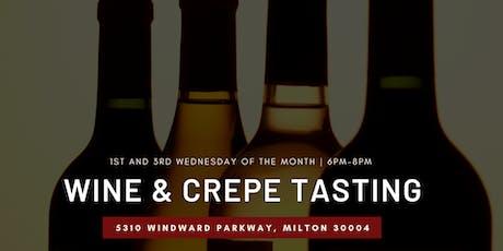 Wine and Crepe Tasting in Alpharetta! tickets