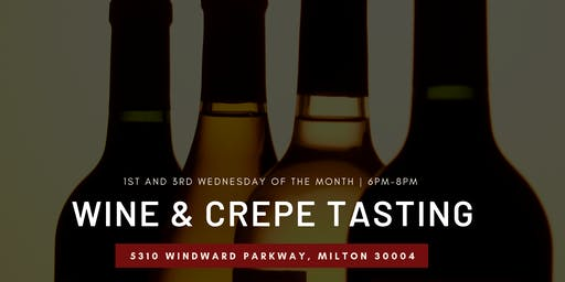 Wine and Crepe Tasting in Alpharetta!