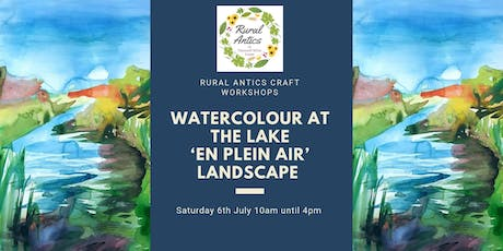 Watercolour at the Lake 'En Plein Air' Landscape with Sarah Watson tickets