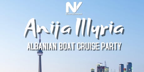 Anija Illyria - The Albanian Boat Cruise Party tickets
