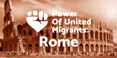 Assembly #0 - Power of United Migrants Rome
