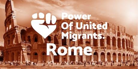 Assembly #0 - Power of United Migrants Rome biglietti