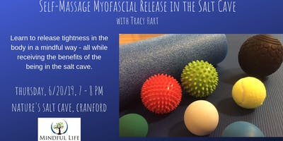 June 20th Self Massage Myofascial Release with Tracy in the salt cave