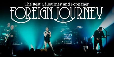 Hommage a Foreigner et Journey tickets