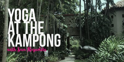 Yoga at the Kampong Gardens with Sam Reynolds
