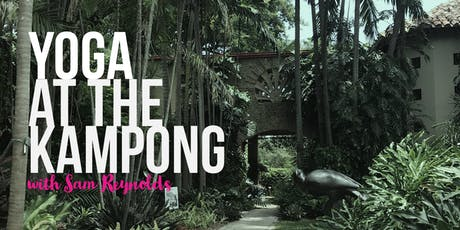 Yoga at the Kampong Gardens with Sam Reynolds tickets