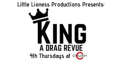 May 2019-King:A Drag Revue