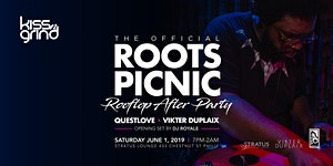 Official Roots Picnic After Party w/ DJ's Questlove &...
