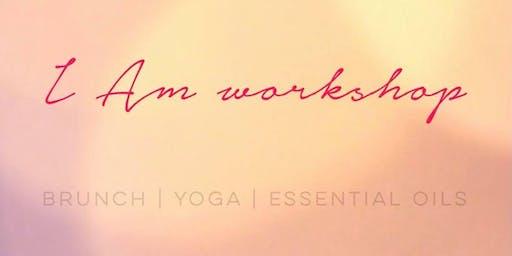 I AM Workshop (Yoga, Brunch, Essential Oils)