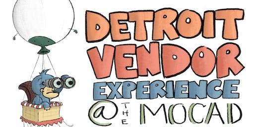 Detroit Vendor Experience @ the MOCAD