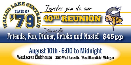 Walled Lake Central's Class of 1979:  40th Class Reunion tickets