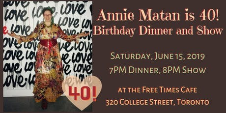 Annie Matan is 40! tickets