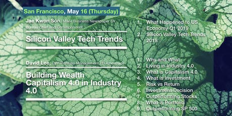 Silicon Valley Tech Trends & Building Wealth Capitalism 4.0 in Industry 4.0 tickets