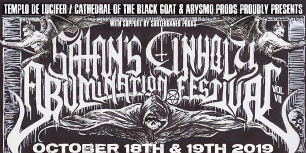 Satan's Unholy Abomination Fest VII Two day Pass