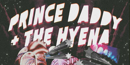 Prince Daddy & the Hyena / Retirement Party / The Obsessives