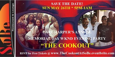 """Plz Fwd: HURRY...MANDATORY RSVP for """"THE COOKOUT""""...Sun May 26th...An Annual Indoor/Outdoor Memorial Day Weekend EVENING Party w/ Carl Harper & Dj Losso @ SoBe Restaurant!"""