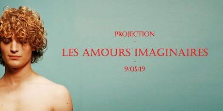 """Projection """"Les amours imaginaires"""" billets"""