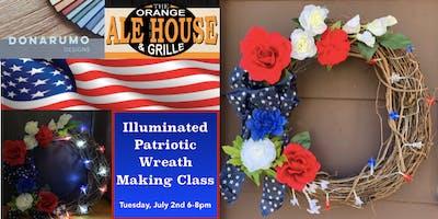 Illuminated Patriotic Wreath Making Class at Orange Ale House & Grille