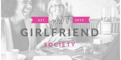 Grow It Girlfriend Society Book Club