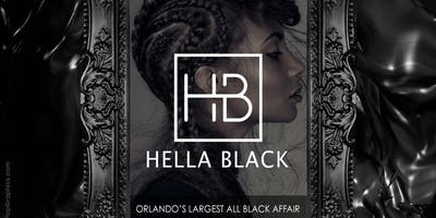 Hella Black (Orlando's Largest All Black Affair)