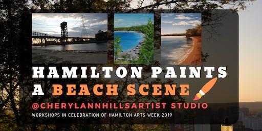 Hamilton Paints a Beach Scene - Hamilton Arts Week 2019