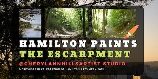 Hamilton Paints the Escarpment - Hamilton Arts Week 2019