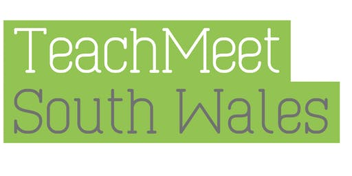 TeachMeet South Wales