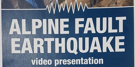 AF8  Alphine Fault Earthquake Video Presentation tickets