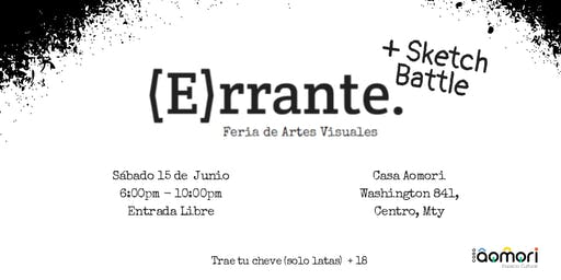 Errante + Sketch Battle