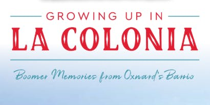 Author Event: GROWING UP IN LA COLONIA