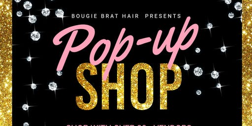 Bougie Brat Hair Presents: Summer Pop Up Shop