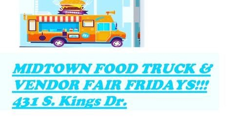 Midtown Food Truck & Vendor Fair Friday's