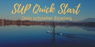 SUP Quick Start Kurs
