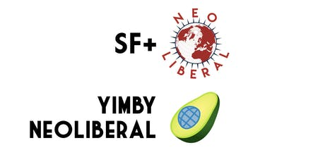 The Neoliberal Project & YIMBY Neoliberal - San Francisco Happy Hour tickets