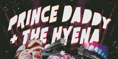Prince Daddy & The Hyena @ The Vera Project tickets