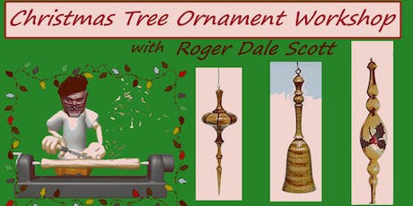 Making a Christmas Tree Ornament - Woodpops Woodturning Workshop tickets