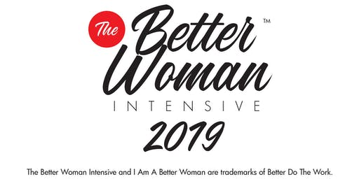 The Better Woman Intensive