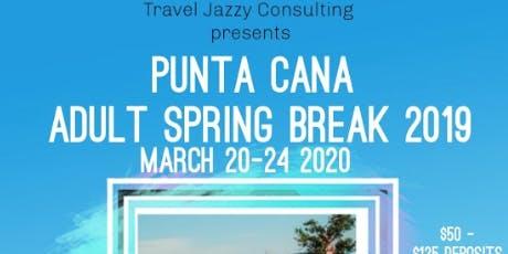 Punta Cana Adult Spring Break tickets