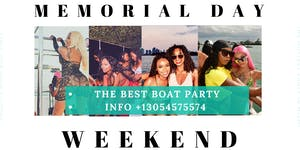 Miami #Memorial Day Boat Party - Unlimited Drinks