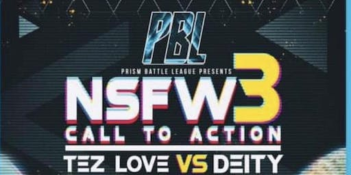 Prism Battle League Presents : NSFW 3  Call 2 Action