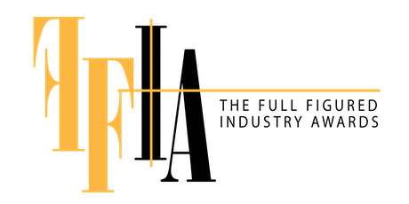 The Full Figured Industry Awards (The FFIAs) tickets